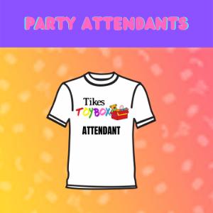 Party Attendants